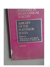 SURGERY OF THE POSTERIOR FOSSA